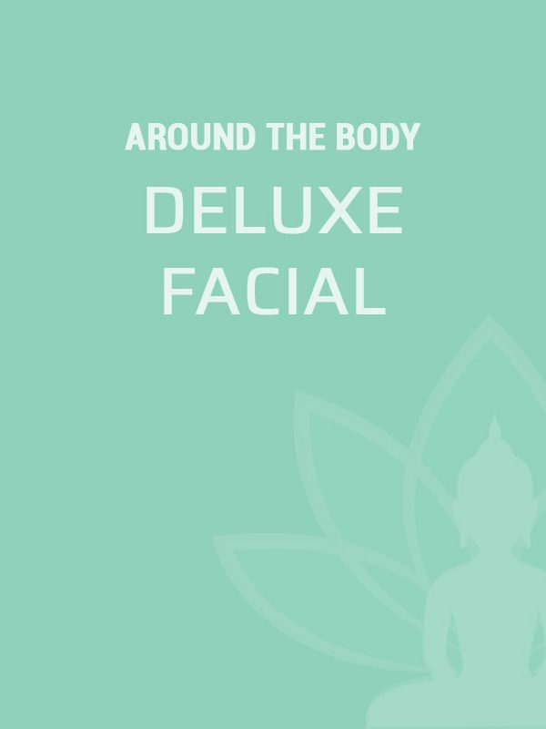 Around The Body Skin Solutions Deluxe Facial